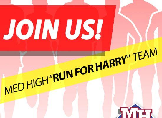 """Med High """"Running For Harry"""""""